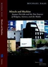 Miracle and Machine | Michael Naas |