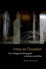 Irony on Occasion | Kevin Newmark |