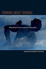 Thinking about Thinking | Adriaan T. Peperzak |