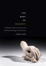 The Body of Property | Chad Luck |