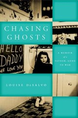 Chasing Ghosts | Louise Desalvo |