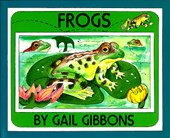 Frogs | Gail Gibbons |