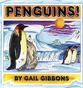 Penguins! | Gail Gibbons |