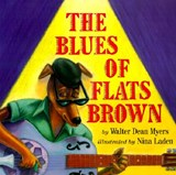The Blues of Flats Brown | Walter Dean Myers |