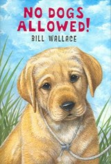 No Dogs Allowed! | Bill Wallace |