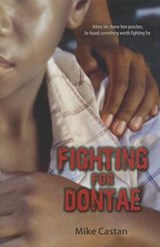 Fighting for Dontae | Mike Castan |