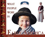 What People Wore in Early America | Allison Stark Draper |