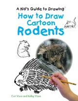How to Draw Cartoon Rodents | Curt Visca |