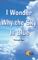 I Wonder Why the Sky Is Blue | Thelma Rea |