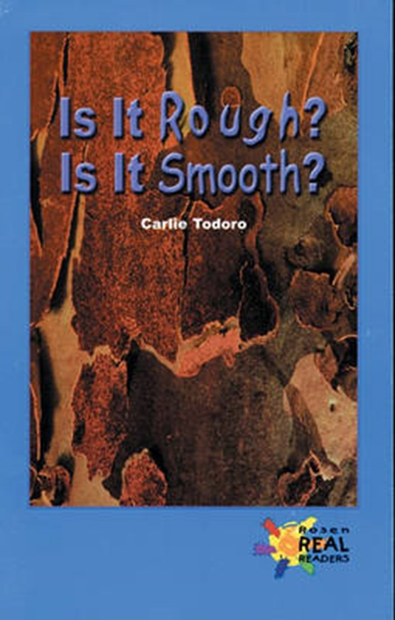 Is It Rough? Is It Smooth?