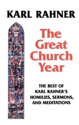 The Great Church Year | Karl Rahner |