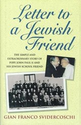 Letter to a Jewish Friend | Gian Franco Svidercoschi |