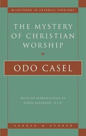 The Mystery of Christian Worship