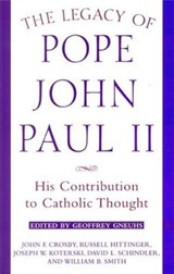 The Legacy of Pope John Paul II | Russell Hittinger |