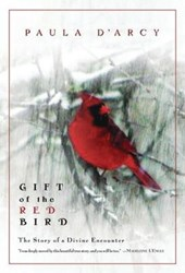 Gift of the Red Bird | Paula D'arcy |