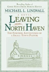 Leaving North Haven | Michael L. Lindvall |