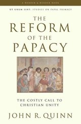 The Reform of the Papacy | John R. Quinn |