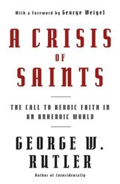 A Crisis of Saints