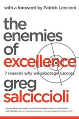 The Enemies of Excellence | Greg Salciccioli |