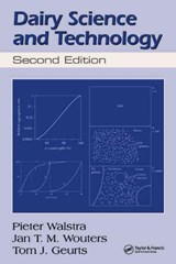 Dairy Science And Technology | Walstra, Pieter ; Wouters, Jan T. M. ; Geurts, T. J. |