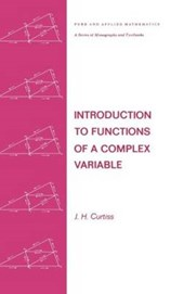 Introduction to Functions of a Complex Variable