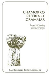 Chamorro Reference Grammar | Donald M. Topping |