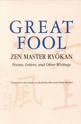 Great Fool | Peter Ryokan; Haskel |