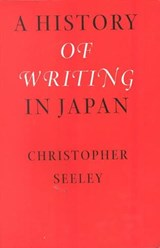 A History of Writing in Japan | Christopher Seeley |