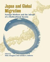 Japan and Global Migration | Mike Douglass |