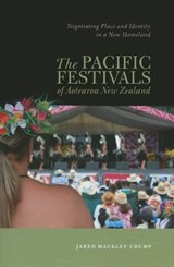 The Pacific Festivals of Aotearoa New Zealand | Jared Mackley-crump |
