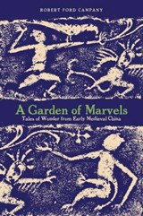A Garden of Marvels | Campany, Robert, Ford |