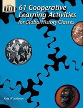 61 Cooperative Learning Activities for Global History