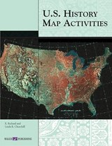U.S. History Map Activities | E. Richard Churchill |
