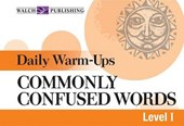 Daily Warm-Ups for Commonly Confused Words