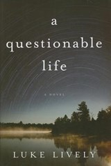 A Questionable Life | Luke Lively |