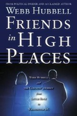Friends in High Places | Webb Hubbell |