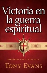 Victoria En La Guerra Espiritual | Tony Evans |
