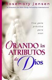 Orando Los Atributos de Dios