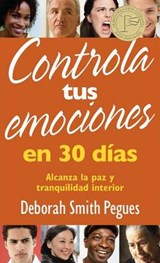 Controla tus emociones en 30 dias / 30 Days to Taming Your Emotions | Deborah Pegues |