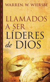 Llamados a ser lideres de Dios / Called to be Leaders of God