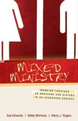 Mixed Ministry | Sue Edwards |