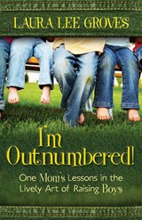 I'm Outnumbered! | Laura Lee Groves |