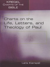 Charts on the Life, Letters, and Theology of Paul