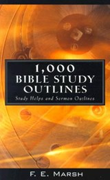 1000 Bible Study Outlines | F. E. Marsh |