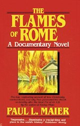 The Flames of Rome | Paul L. Maier |