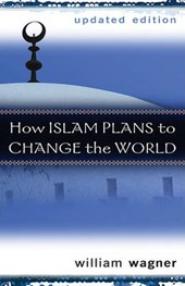 How Islam Plans to Change the World