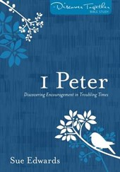 1 Peter | Sue Edwards |
