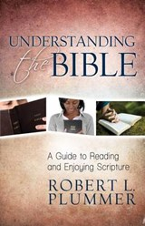 Understanding the Bible | Robert Plummer |