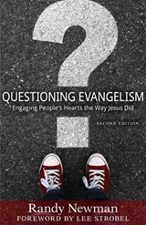 Questioning Evangelism | Randy Newman |