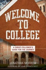 Welcome to College | Jonathan Morrow |